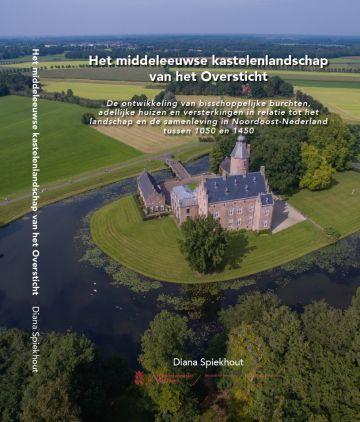 Het middeleeuwse kastelenlandschap - Spiekhout